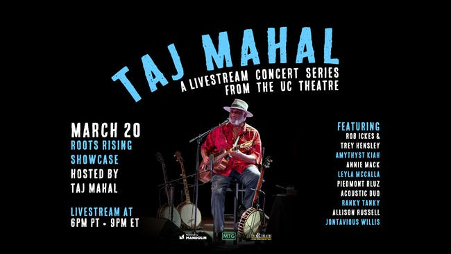 Roots Rising Showcase hosted by Taj Mahal