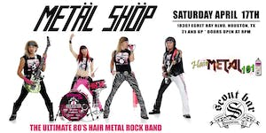 METAL SHOP -  the Ultimate 80's Hair Metal Rock Band