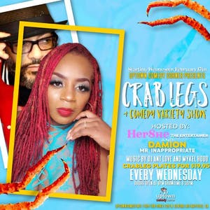 Crab Legs & Comedy Variety Show Hosted by HerShe & Mr. Inappropriate