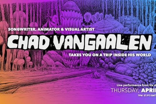Chad VanGaalen - livestream