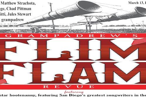 Grampadrew's Flim Flam Revue -  Live Stream Twitch.TV/CasbahLiveSD