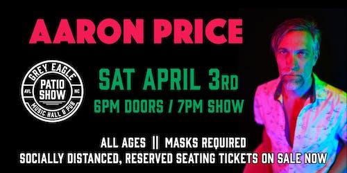 PATIO SHOW: Aaron Price