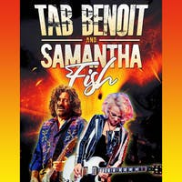 TAB BENOIT + SAMANTHA FISH *Live Cruise-in Concert*