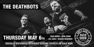 PATIO SHOW:  The Deathbots