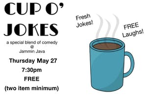 (Indoors + Distanced!) Cup O'Jokes - A Special Blend of Comedy