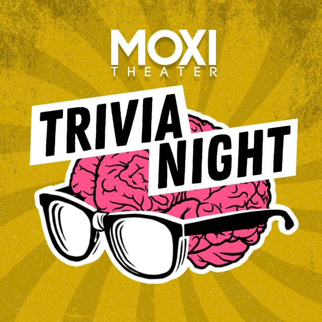Trivia Night at Moxi Theater
