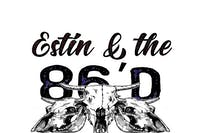 Estin & the 86'd -- Late Show