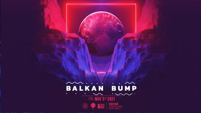 Rescheduled:  BALKAN BUMP with Special Guests