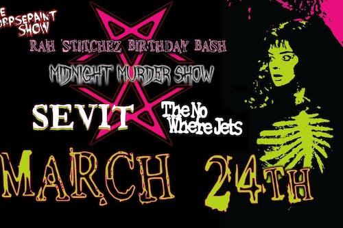 The Corpsepaint Show Presents:  Rah Stitchez Birthday Bash