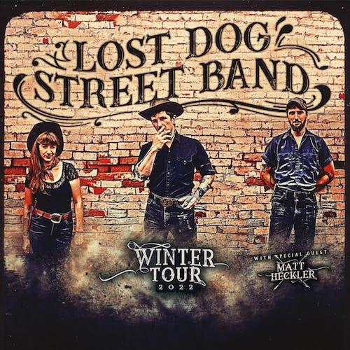 Lost Dog Street Band w/ Matt Heckler
