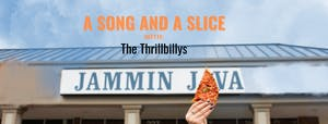 (Outdoors!) A Song & A Slice: The Thrillbillys