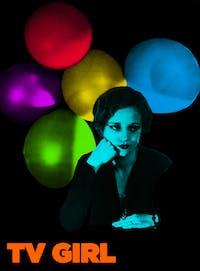 TV GIRL - NEW DATE: 11/29/21 AT CRESCENT BALLROOM
