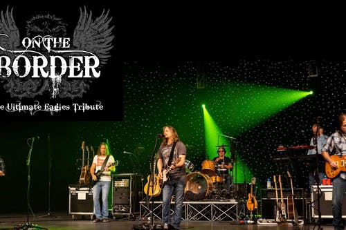 On the Border - the Ultimate Eagles Tribute