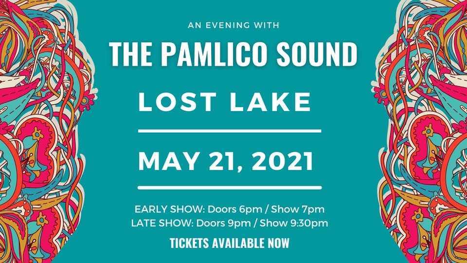 The Pamlico Sound -- Late Show