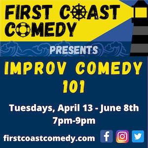 First Coast Comedy:  Improv Comedy 101 (9 Week Class)