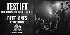 TESTIFY (Rage Against the Machine) + DEFT-ONES (Deftones)