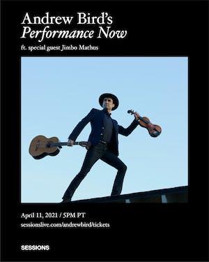 Andrew Bird's Performance Now