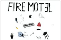 Fire Motel -- Late Show
