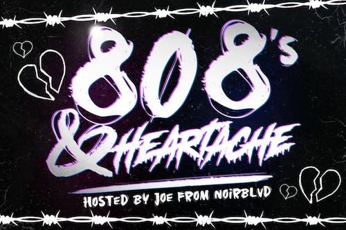 808s & HEARTACHE