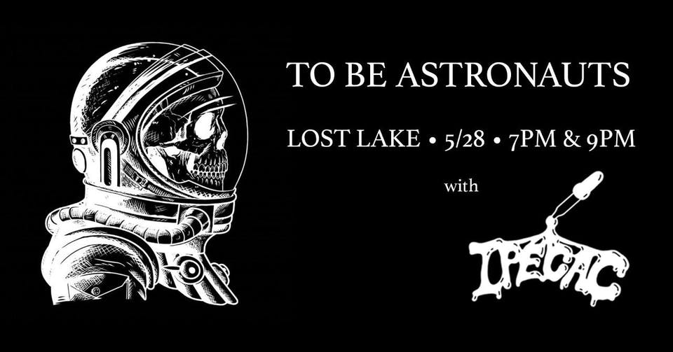 To Be Astronauts / Ipecac -- Early Show