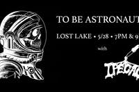 To Be Astronauts / Ipecac -- Late Show
