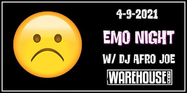 EMO NIGHT w/ DJ AFRO JOE