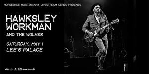 Hawksley Workman & The Wolves