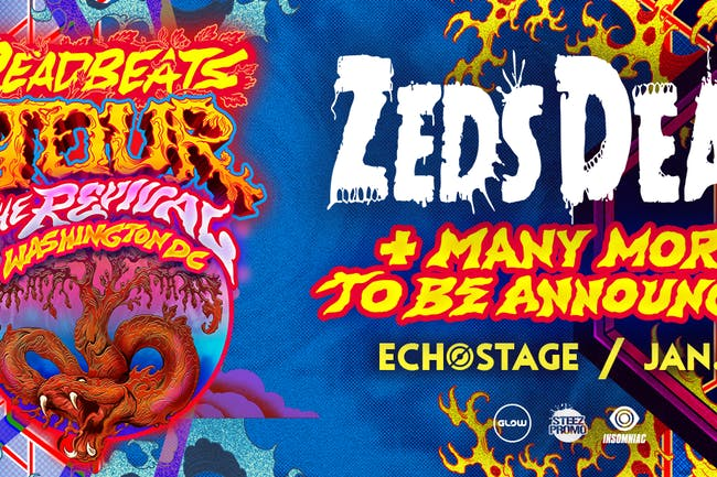 Zeds Dead: Deadbeats Tour