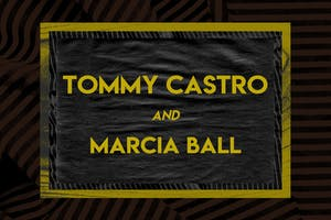 Tommy Castro & Marcia Ball