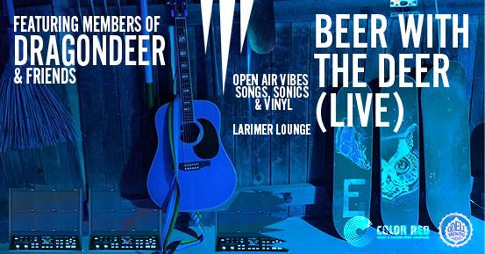 △ Beer with the Deer (Live)