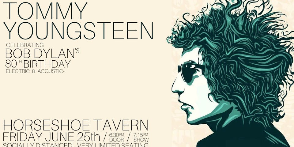 Tommy Youngsteen - Celebrating Bob Dylan's 80th Birthday
