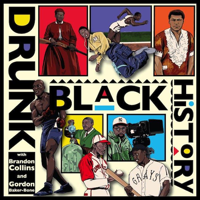 Drunk Black History