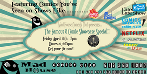 The Mad House Comedy Club Famous Showcase Special!