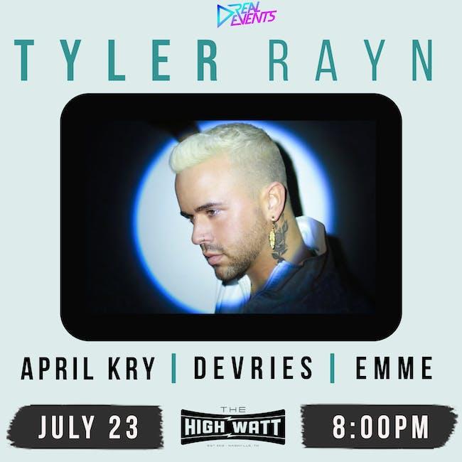 Tyler Rayn w/ April Kry, Devries, & Emme