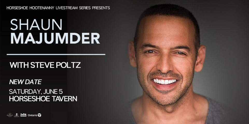 Shaun Majumder with very special guest Steve Poltz