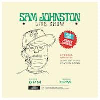 Sam Johnston w/ Juke of June & Loving Sons