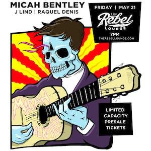 MICAH BENTLEY / J LIND / RAQUEL DENIS