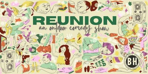 REUNION: An Outdoor Comedy Show