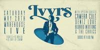 LVVRS / CAMERA CULT / DENIZ LOVE / BLURRED IN10TIONS / THE CRAIGS