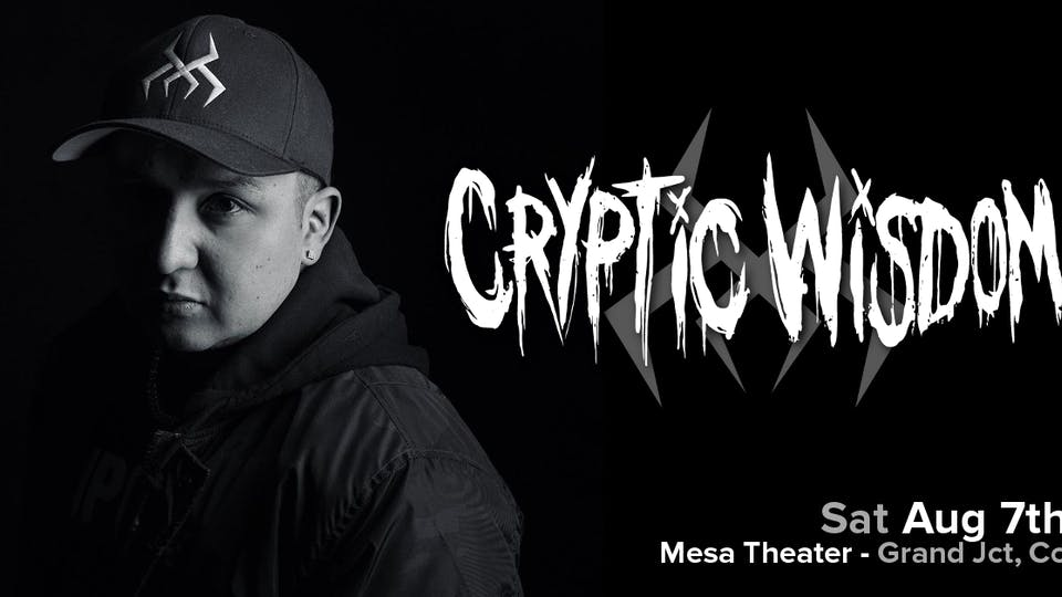 Cryptic Wisdom at Mesa Theater