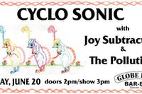 Cyclo Sonic / Joy Subtraction / The Pollution