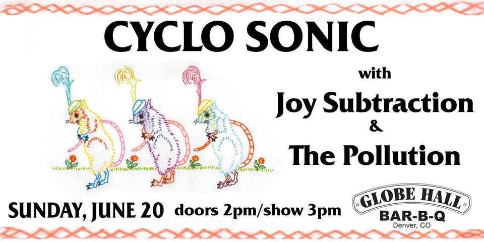 Cyclo Sonic / Joy Subtraction / The Pollution