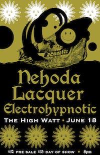 Nehoda w/ Lacquer & Electrohypnotic