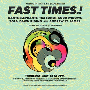 Fast Times.! w/ Dante Elephante, Tim Cohen & more - Live on Instagram