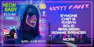 "NICKYY DANGER "" Neon Baby"" Release Show"