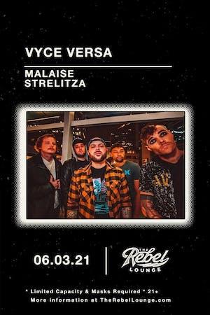 Vyce Versa / Malaise / Strelitzia