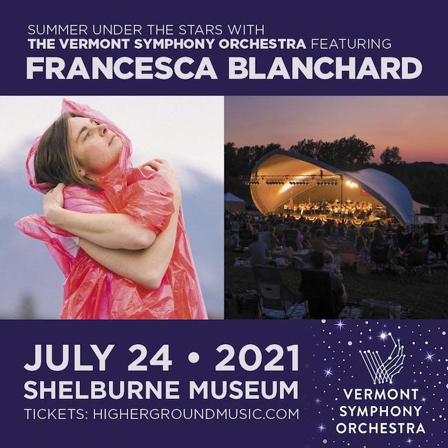 Vermont Symphony Orchestra feat. Francesca Blanchard