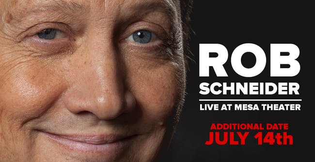 SOLD OUT - Rob Schneider - Wed (Early Show)