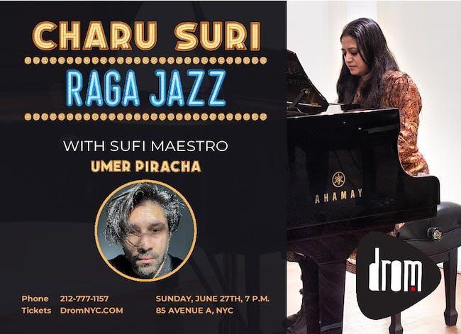 Charu Suri Raga Jazz w/ Sufi Maestro Umer Piracha