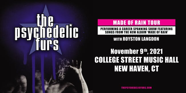 The Psychedelic Furs: Made Of Rain Tour